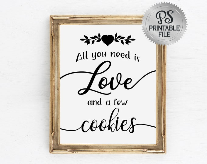 All you need is Love and cookies Wedding Sign | PRINTABLE Modern Wedding Sign, Wedding Cookies, Baby Shower Decorations, Black White Wedding