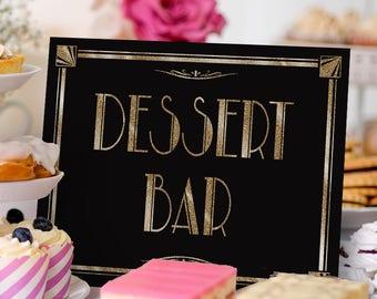 1920s Dessert Bar Sign | PRINTABLE Wedding Signage, Black Gold Wedding Signs, Graduation Party Decorations, Wedding Signs, Sweets Bar Sign