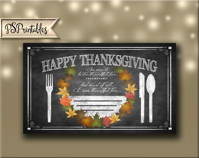 Happy Thanksgiving Placemat Chalkboard Style Downloadable Print - print as many as you need, thanksgiving decoration, thanksgiving dinner