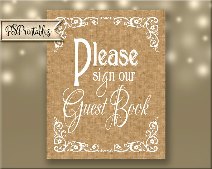 """DIY Printable Wedding Burlap """"PLEASE sign our GUESTBOOK"""" sign - instant download of file - Beautiful Burap Collection"""