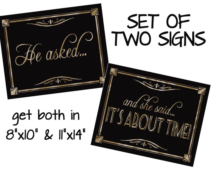 diy printable-Great Gatsby/1920's-HE ASKED & SHE said it's about time set-2 sizes instant download digital file-black and glitter gold