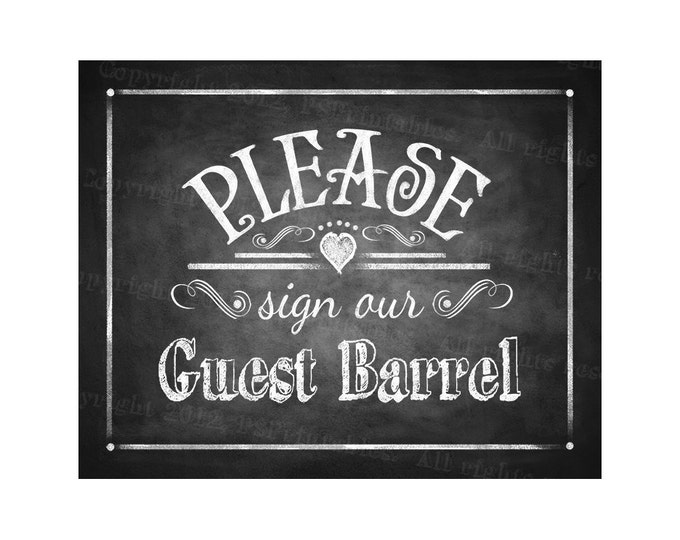 Printable Wedding Chalkboard sign - Please sign our GUEST BARREL - instant download digital file - DIY - Rustic Collection - Wedding Signage
