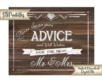 Wedding Advice Sign | PRINTABLE Wedding Signage, Advice and Well Wishes for Mr & Mrs, DIY Faux Wood Wedding Signs, Rustic Barn Wedding Decor