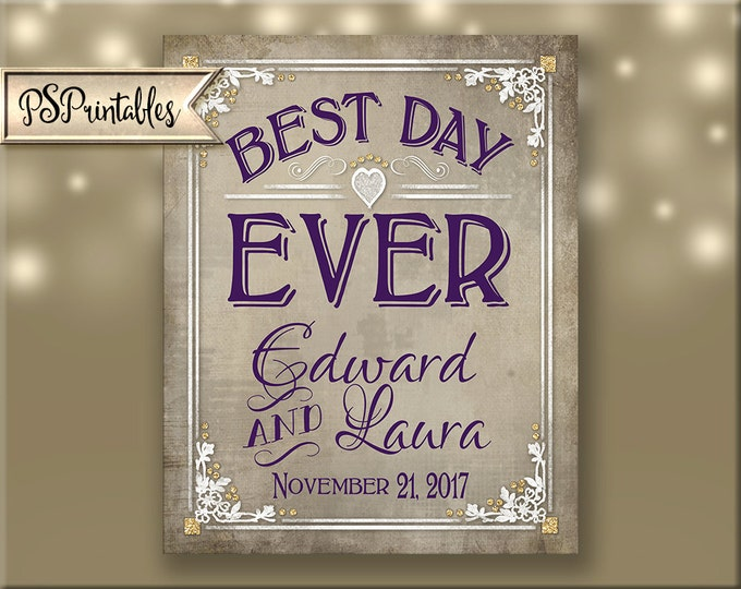 Printable Wedding Sign - Best Day Ever personalized with bride and groom names and wedding date  - DIY - 5 sizes - Old Lace Collection