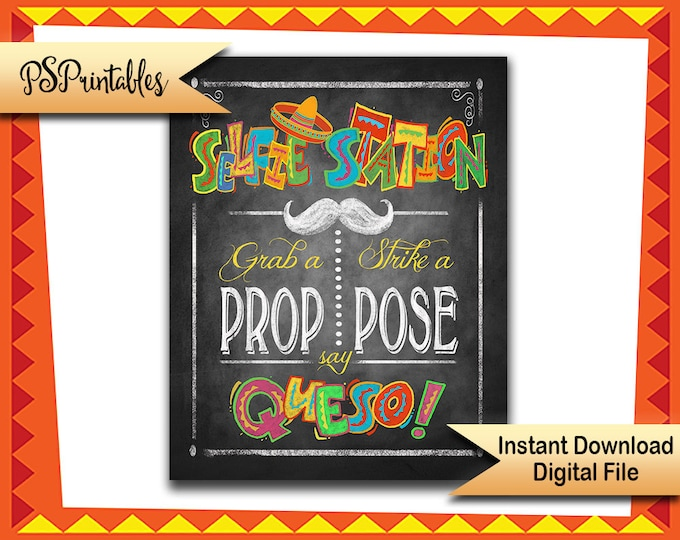 Printable Fiesta Selfie Station sign, Grab a prop sign, mexican party sign, Photo Booth fiesta sign, wedding photobooth, birthday photobooth