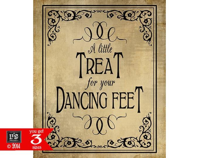 A Little Treat for your Dancing Feet Printable sign - instant download digital file - flipflop or sock favors - Vintage Black Tie Collection