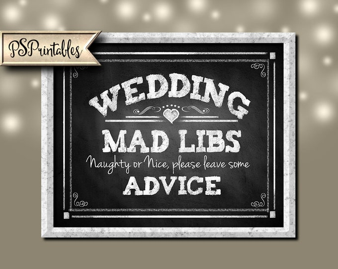 Wedding Mad Libs or Advice Chalkboard style Wedding sign - 3 sizes - instant download PRINTABLE digital file - Diy - Rustic Collection