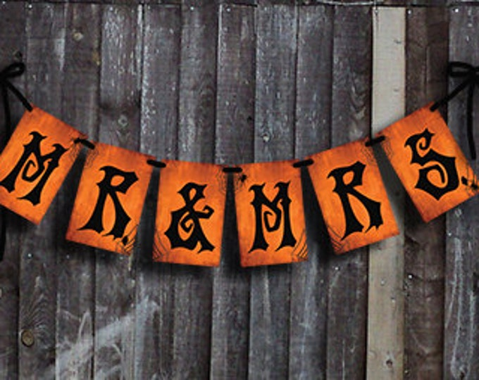 MR & MRS HALLOWEEN Wedding Banner for Gothic or Day of the Dead weddings - Download and Printable - diy- Chalkboard style