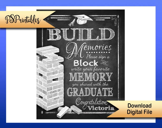 Printable Grad Sign, Sign a block graduation sign, personalized grad sign, 2017 graduate sign, DIY graduation party, graduation party decor