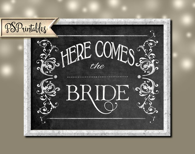 Here Comes the Bride - Printable Chalkboard Bar Sign -  instant download - DIY - Victoria Collection