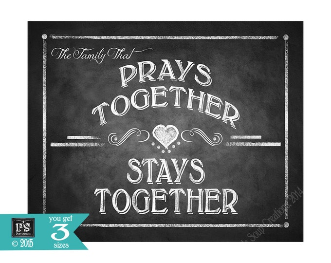 BIBLE VERSE sign - The Family That Prays Together-Stays Together - 5x7, 8x10 or 11 x 14 - instant download digital file - Rustic Collection