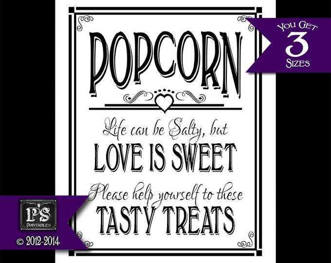 Popcorn Life Can be Salty but Love Is Sweet Wedding Chalkboard Style sign - INSTANTLY DOWNLOADABLE - White Black Open Heart collection