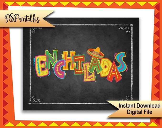 ENCHILADAS sign, printable fiesta sign, taco bar sign, taco party sign, mexican party sign, birthday fiesta, wedding fiesta, shower fiesta