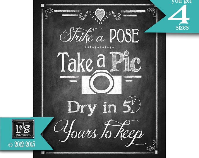 Instant Download Wedding Take a pic dry in 5 minutes Sign/Guestbook sign - photo booth alternative - DIY - Rustic Collection
