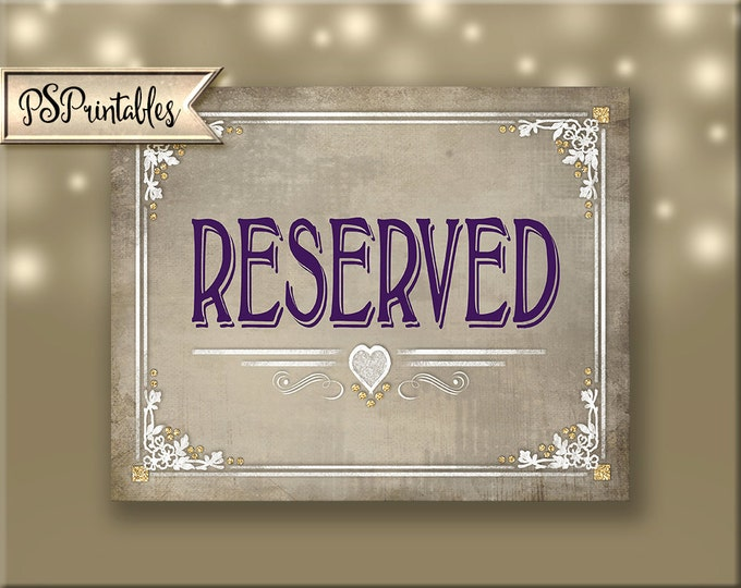 Printable RESERVED Wedding Sign, Reserved printable, reserved seating sign, wedding seating signage, seating sign,  Old Lace Collection