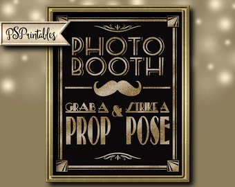 PRINTABLE Photo Booth Sign | 1920s wedding sign, birthday sign, black gold printable sign, DIY instant download digital file, Grab a prop
