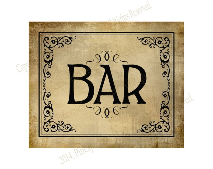 Printable Bar Sign - instant download digital file - DIY - Vintage Black Tie Collection