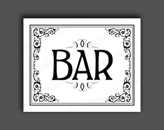 Printable Bar Sign - instant download digital file - DIY - Black Tie Collection