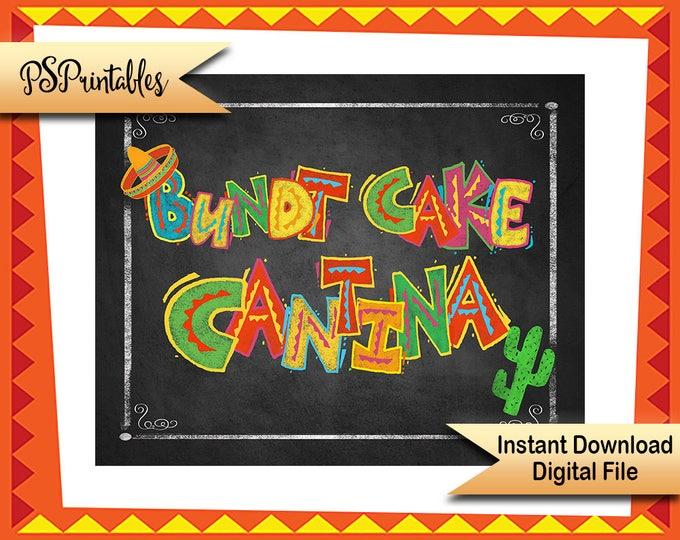Printable Fiesta Bundt Cake sign, Dessert Bar sign, fiesta chalkboard printable sign, wedding printable Fiesta Birthday sign Taco Party sign