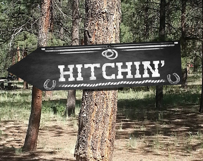 Western Themed Hicthin DIRECTIONAL Wedding signs - Chalkboard Style - PRINTABLE file - diy Western Wedding or event signage
