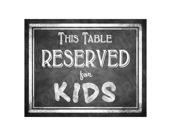 Chalkboard Style Reserved for Kids signs - Wedding or Party Sign - Print as many as you need - Rustic Heart Collection - kids table sign