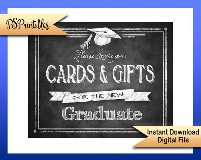 Class of 2017 Graduation sign, CARDS & GIFTS graduation printable sign, cards for graduate sige , chalkboard grad sign, graduation party