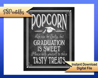 Printable graduation is sweet sign, graduation popcorn sign, Life Can be Salty, Popcorn bar sign, DIY grad decoration, DIY graduation sign