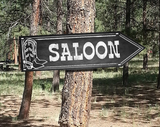 Western Themed SALOON DIRECTIONAL signs - Chalkboard Style - PRINTABLE file - diy Western Wedding or event signage