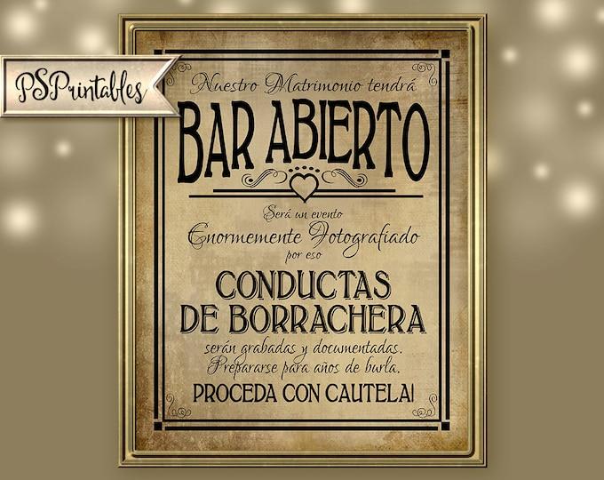 Bar Abierto Spanish Printable Wedding Sign DIY Digital Instant Download Drunken sheningans wedding sign - Vintage Heart Collection