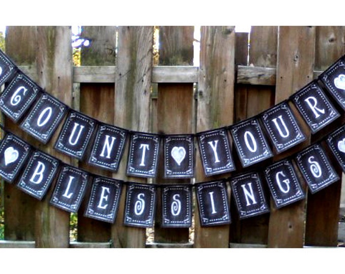 COUNT your BLESSINGS  Banner - Download and Printable - DIY - Chalkboard style - Black and White