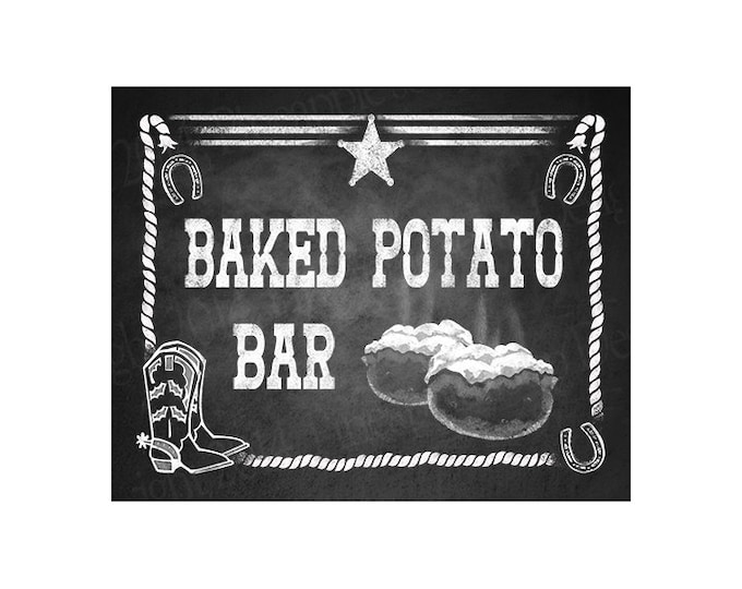 Western Themed Baked Potato Bar sign - Chalkboard Style - PRINTABLE file  DIY Western Wedding or Graduation signage