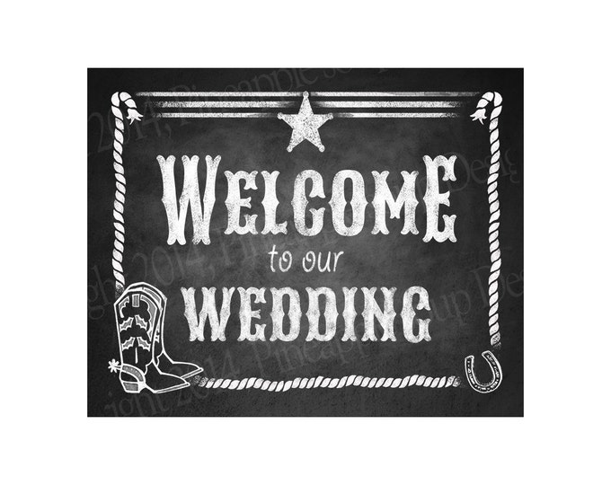 Western Welcome to our Wedding Printable File with Bride & Groom Names and wedding date - DIY - Western Chalkboard Collection