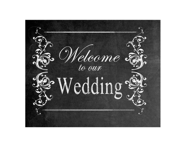 Printable Welcome to our Wedding Chalkboard sign - instant download digital file - DIY - Victoria Collection