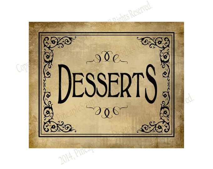 DESSERTS - Printable Wedding Dessert bar sign - 5x7, 8x10 or 11 x 14 - instant download digital file - DIY - Vintage Black Tie Collection
