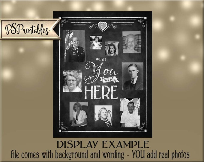 Printable Wish you were Here Memory Board or Honor board - You add Your Own Photos - DIY - Rustic Chalkboard Collection