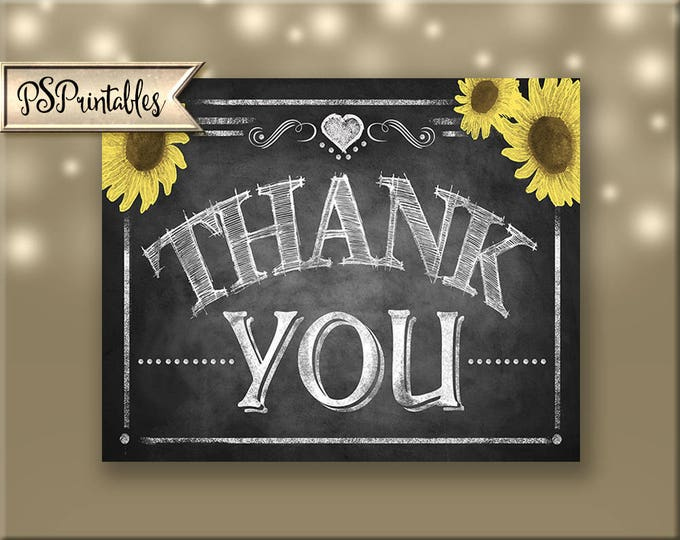 Printable Thank You sign, wedding printable, DIY Wedding, rustic wedding, sunflower wedding, wedding photo props, chalkboard wedding sign