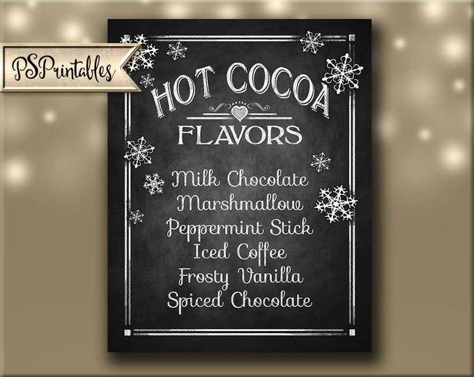 Printable Hot Cocoa Bar Sign, Winter wedding sign, Christmas Party, Hot Cocoa, Chalkboard wedding, Rustic Wedding signs, Hot Chocolate bar