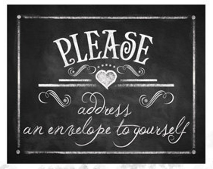Printable Chalkboard sign - PLEASE ADDRESS an envelope to yourself - instant download digital file - DIY - Rustic Collection