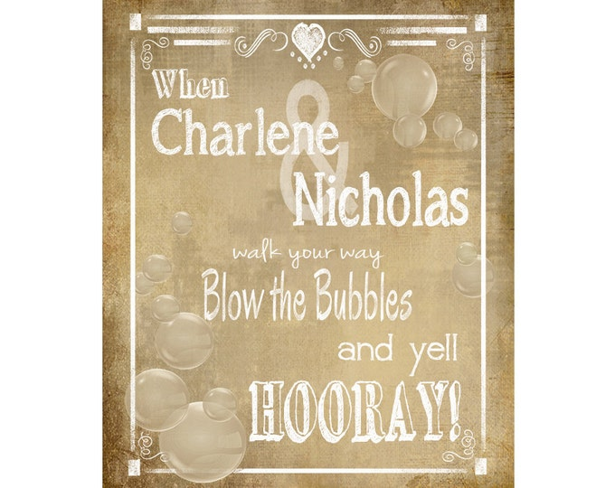 PERSONALIZED Bubble Send Off Wedding sign - DIY PRINTABLE Vintage style - Rustic Collection