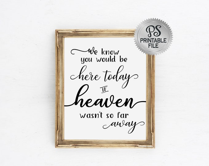 Heaven so Far Away Sign | PRINTABLE Memorial Sign, Modern Wedding Sign, Party Decorations, Christmas Decor, Black White Wedding, DIY Wedding