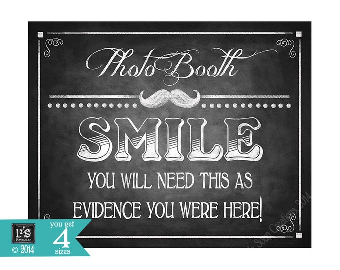 Wedding Photo sign - Smile you will need this as evidence that you were here - Download and print file - DIY - Rustic Collection