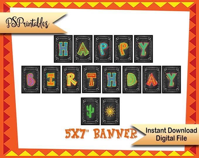 Happy Birthday Banner, birthday fiesta banner, printable birthday banner, mexican birthday celebration, DIY birthday decor, DIY decorations