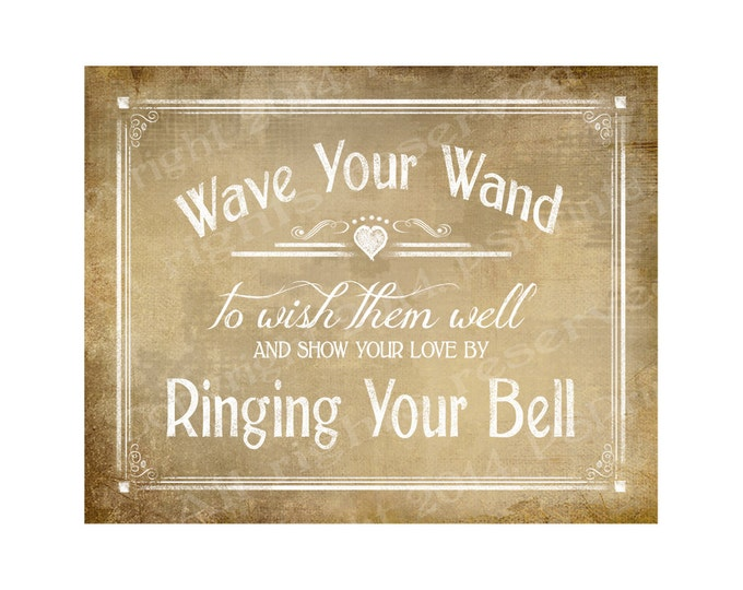 Wave your Wand and Ring your Bell Send Off Wedding send off sign - DIY PRINTABLE Vintage sign - instant download - Vintage Heart Collection