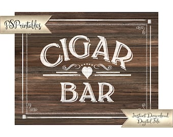 Cigar Bar Sign | PRINTABLE Wedding Signage, Wedding Cigars, DIY Faux Wood Wedding Signs, Man Cave Sign, Wedding Printables, Wedding Decor