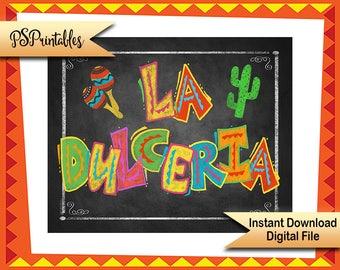 Fiesta La Dulceria sign, DIY Fiesta sign, printable fiesta candy bar sign, Mexican candy sign, fiesta wedding birthday fiesta, shower fiesta