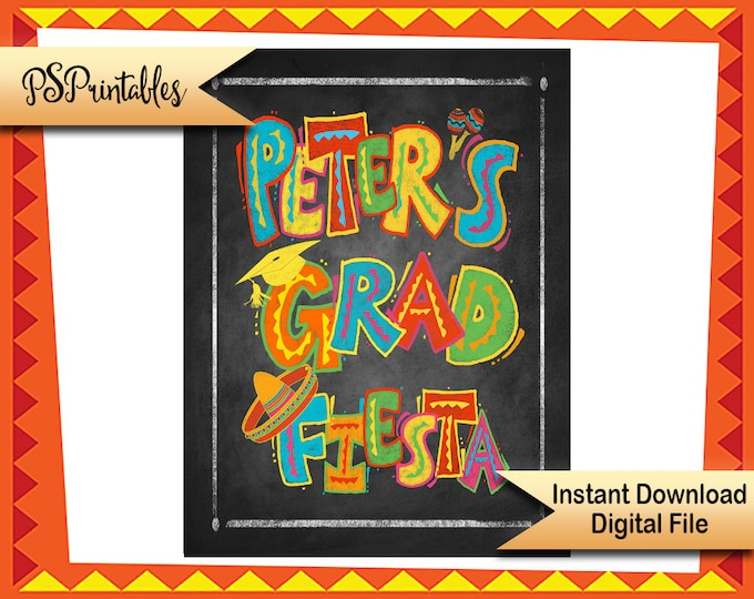 Printable Fiesta Graduation sign,  chalkboard grad sign, Congrats grad sign, Graduation fiesta sign, DIY grad party sign DIY grad sign