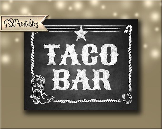 Western Themed Taco Bar sign - Chalkboard Style - PRINTABLE file  DIY Western Wedding or Graduation signage