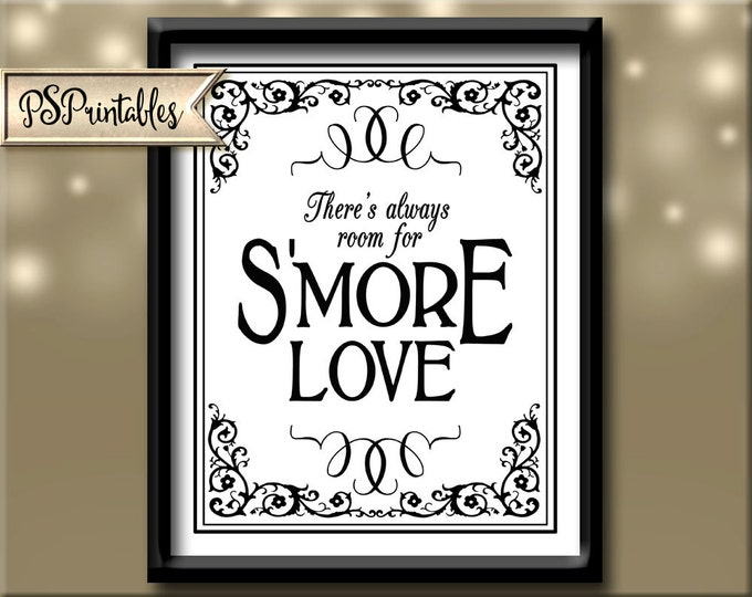 Smore Wedding Sign - There's always room for S'more Love - Black Tie design - Black white wedding