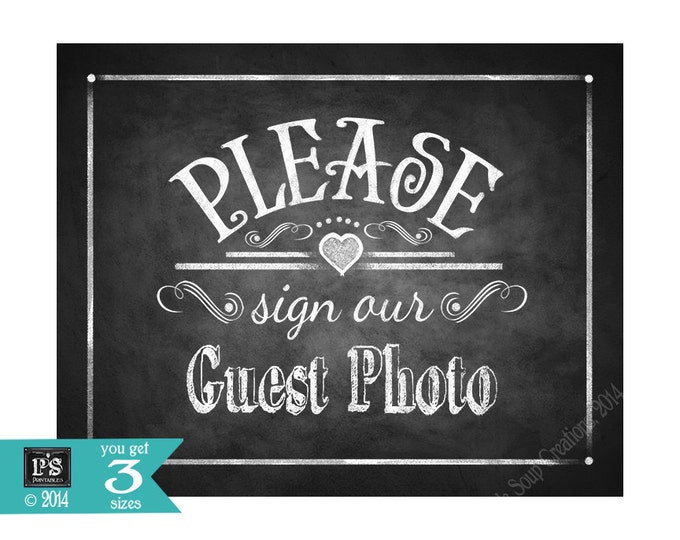PLEASE sign our GUEST PHOTO Printable Chalkboard Wedding sign - instant download digital file - Rustic Chalkboard Heart Collection