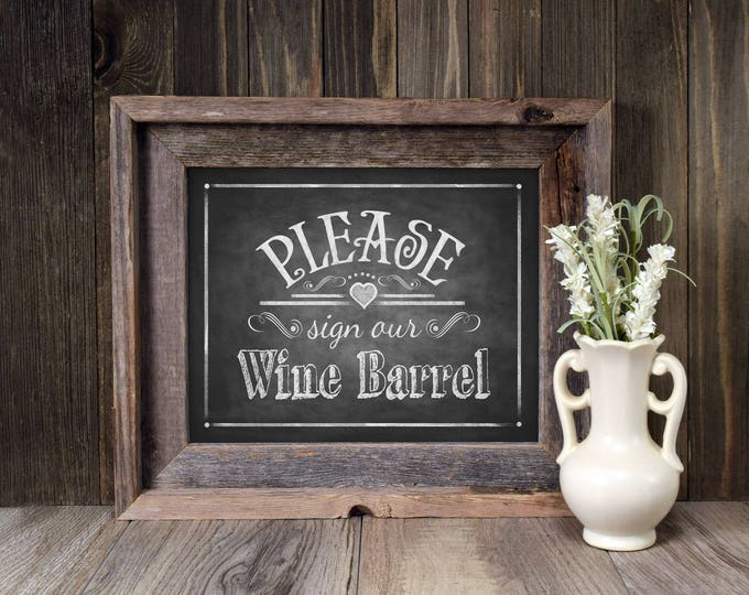 Chalkboard Wedding Sign | PRINTABLE Sign our Wine Barrel sign, Chalkboard printable, Vineyard Wedding Signs, Rustic Wedding Signage, Decor